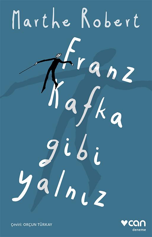 Franz Kafka Gibi Yalniz
